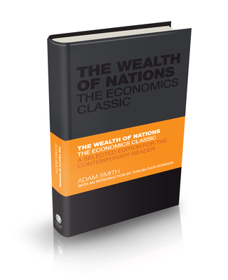 The Wealth of Nations: The Economics Classic - A Selected Edition for the Contemporary Reader (Capstone Classics #6) Cover Image