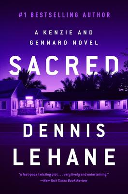 Sacred: A Kenzie and Gennaro Novel (Patrick Kenzie and Angela Gennaro Series #3) Cover Image