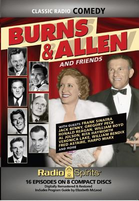 Burns & Allen and Friends (Classic Radio Comedy) Cover Image