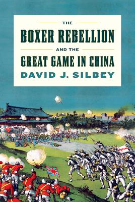 The Boxer Rebellion and the Great Game in China Cover