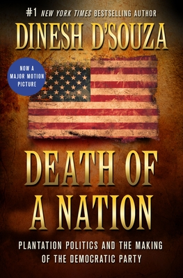Death of a Nation: Plantation Politics and the Making of the Democratic Party cover image