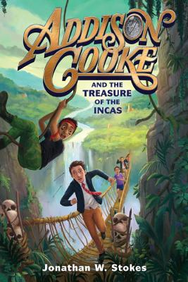 Addison Cooke and the Treasure of the Incas Cover Image