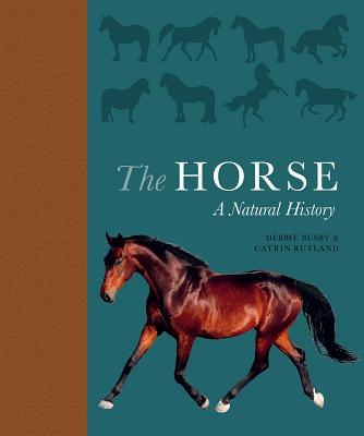 The Horse: A Natural History Cover Image