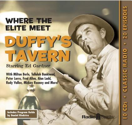 Duffy's Tavern: Where the Elite Meet Cover Image