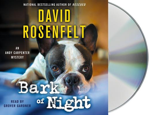 Bark of Night (An Andy Carpenter Novel #19) Cover Image