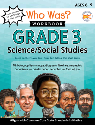 Who Was? Workbook: Grade 3 Science/Social Studies (Who Was? Workbooks) Cover Image