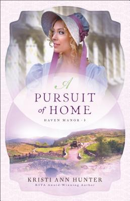 Cover for A Pursuit of Home (Haven Manor #3)