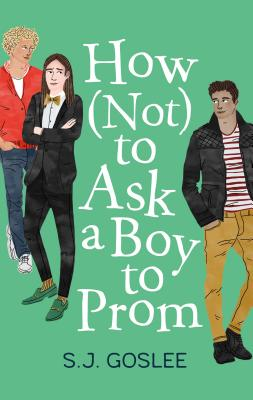 How Not to Ask a Boy to Prom Cover Image