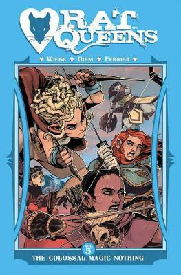 Rat Queens Volume 5: The Colossal Magic Nothing Cover Image