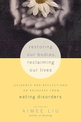 Restoring Our Bodies, Reclaiming Our Lives Cover
