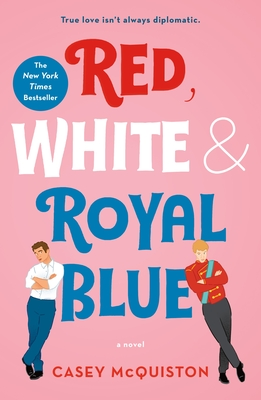 Red, White & Royal Blue: A Novel Cover Image