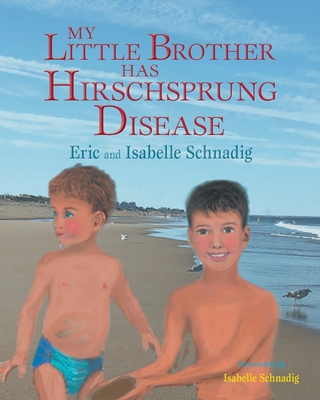 My Little Brother has Hirschsprung Disease Cover Image