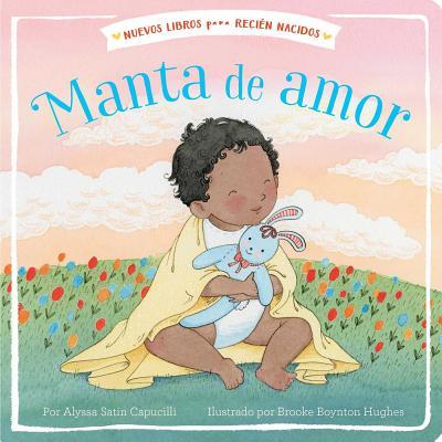 Cover for Manta de amor (Blanket of Love) (New Books for Newborns)