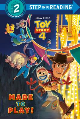 Made to Play! (Disney/Pixar Toy Story 4) (Step into Reading) Cover Image