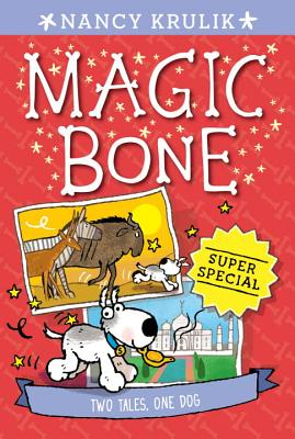 Super Special: Two Tales, One Dog (Magic Bone #12) Cover Image