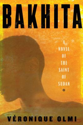 Bakhita: A Novel of the Saint of Sudan Cover Image