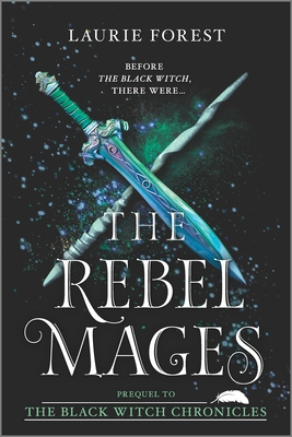 The Rebel Mages: A 2-In-1 Collection (Black Witch Chronicles) Cover Image