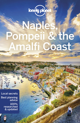 Lonely Planet Naples, Pompeii & the Amalfi Coast (Regional Guide) Cover Image