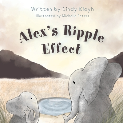 Alex's Ripple Effect Cover Image