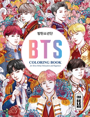 BTS Coloring Book for Stress Relief, Happiness and Relaxation: 방탄소년단 for ARMY and KPOP lovers Love Yourself Book 8. Cover Image