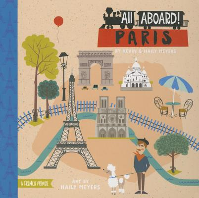All Aboard! Paris: A French Primer Cover Image