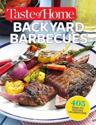 Cover for Taste of Home Backyard Barbecues