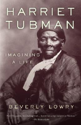 Harriet Tubman: Imagining a Life Cover Image