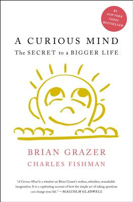 A Curious Mind: The Secret to a Bigger Life Cover Image