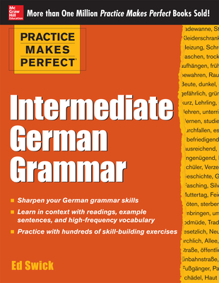 Practice Makes Perfect: Intermediate German Grammar Cover Image