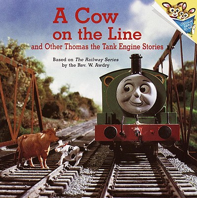A Cow on the Line and Other Thomas the Tank Engine Stories (Thomas & Friends) Cover