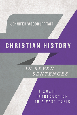 Cover for Christian History in Seven Sentences