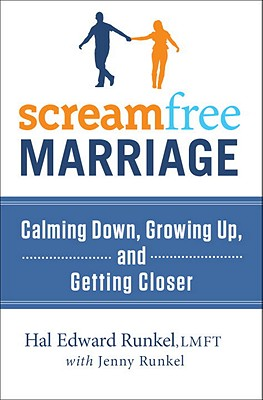Screamfree Marriage: Calming Down, Growing Up, and Getting Closer Cover Image
