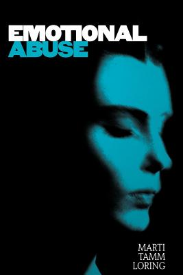 Emotional Abuse: The Trauma and the Treatment Cover Image