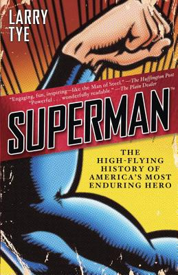 Superman: The High-Flying History of America's Most Enduring Hero Cover Image