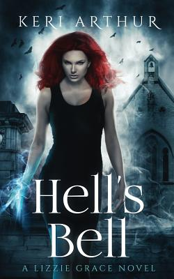 Hell's Bell (Lizzie Grace #2) Cover Image