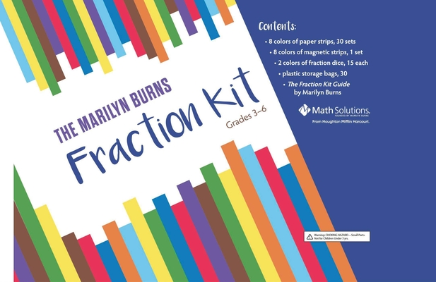The Marilyn Burns Fraction Kit: Grades 3-6 Cover Image