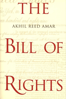 The Bill of Rights: Creation and Reconstruction Cover Image