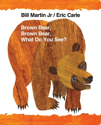 Brown Bear, Brown Bear, What Do You See? (Brown Bear and Friends) Cover Image