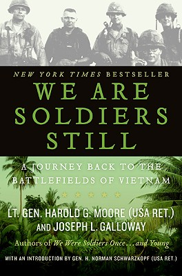 We Are Soldiers Still: A Journey Back to the Battlefields of Vietnam Cover Image