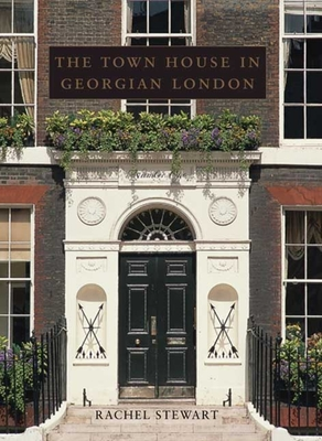 Cover for The Town House in Georgian London