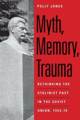 Cover for Myth, Memory, Trauma