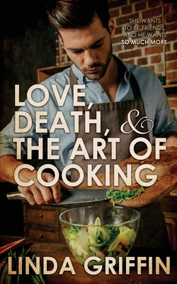 Cover for Love, Death, and the Art of Cooking