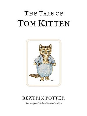 The Tale of Tom Kitten (Peter Rabbit #8) Cover Image