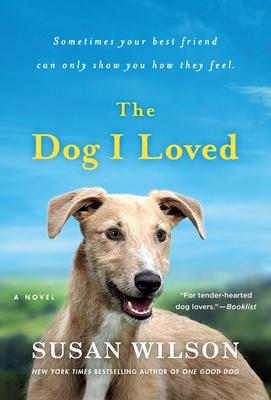 The Dog I Loved: A Novel Cover Image