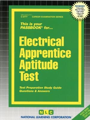 Electrical Apprentice Aptitude Test (Career Examination Series #3777) Cover Image