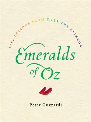 Emeralds of Oz: Life Lessons from Over the Rainbow Cover Image