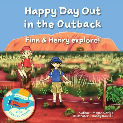 Happy Day Out in the Outback: Finn & Henry explore! Cover Image