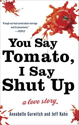 You Say Tomato, I Say Shut Up Cover