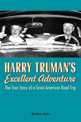 Harry Truman's Excellent Adventure Cover