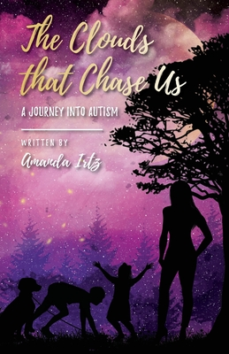 The Clouds that Chase Us: A Journey into Autism Cover Image